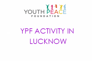 YPF ACTIVITY IN LUCKNOW