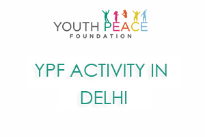 YPF ACTIVITY AT SHYAM LAL COLLEGE, DELHI
